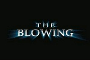 The Blowing