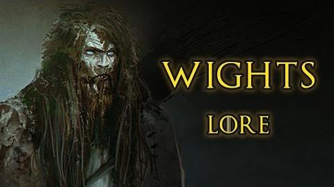 Wights - Game Of Thrones, A Song of Ice and Fire - Lore and History
