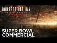 Independence Day- Resurgence - Super Bowl TV Commercial - 20th Century FOX