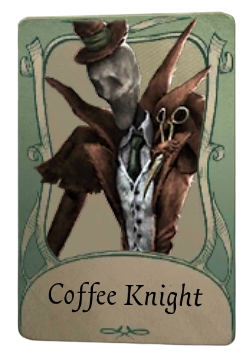 Coffee Knight