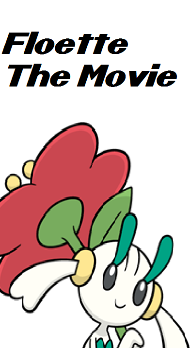 Floette: The Movie