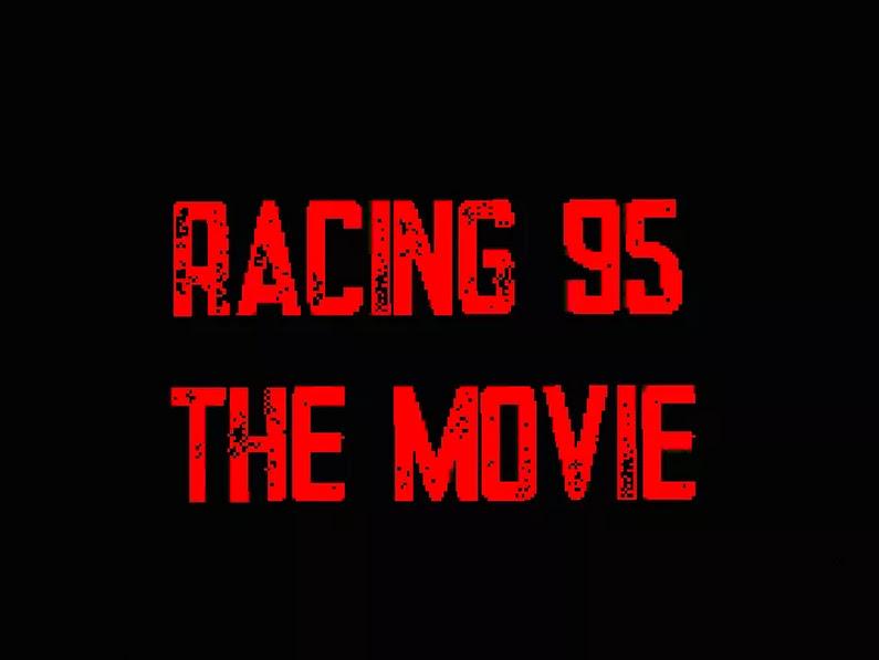 Racing 95: The Movie (2019)