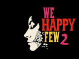We Happy Few 2