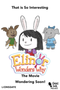 The Elinor Wonders Why Movie Banner