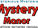 The Mysterious Mysteries of Mystery Manor