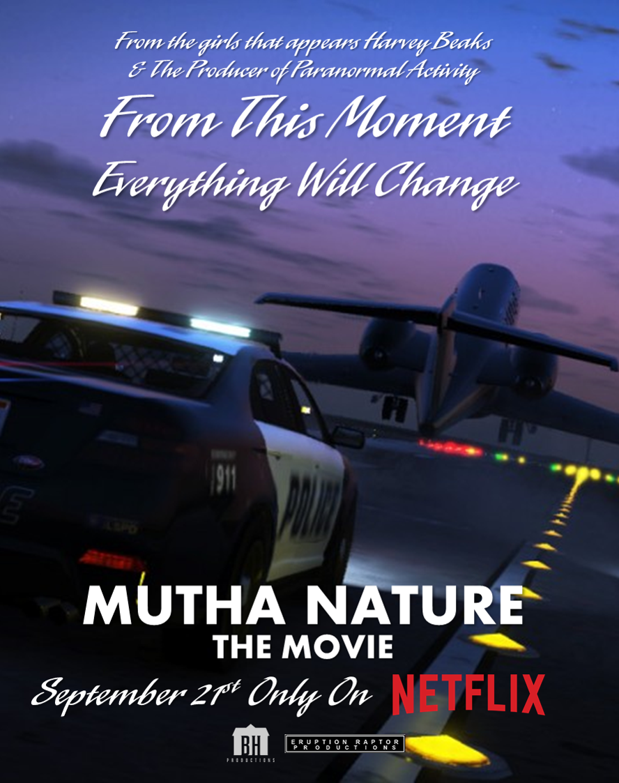 Mutha Nature The Movie