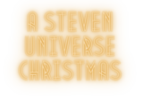 A Steven Universe Christmas