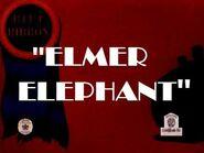 Elmer Elephant (1936) 1944 Blue Ribbon Reissue (Fanmade)