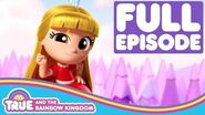 Princess Grizelda and the Great Grizmos - True and the Rainbow Kingdom Season 1 Episode 6