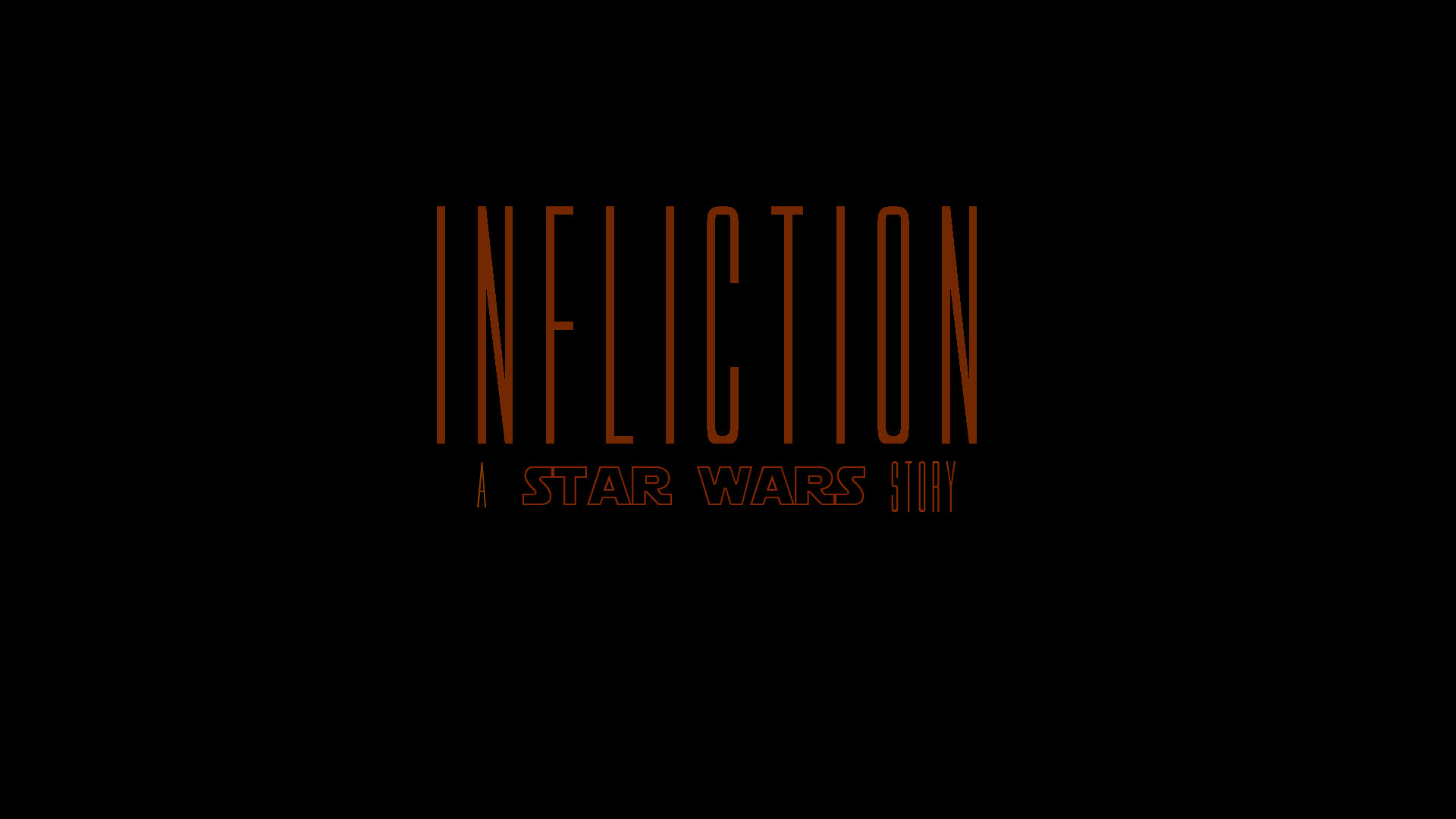 Infliction: A Star Wars Story (film)