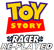 Toy Story Racer: Re-Played
