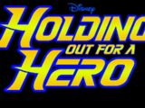 Holding Out For A Hero (Disney+ Show)
