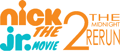 Nick Jr. The Movie 2: The Midnight Rerun