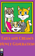 Tails And Cream's Newly Generation