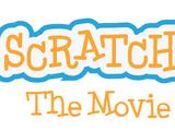 Scratch: The Movie