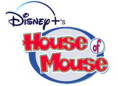 Disney+'s House of Mouse.png
