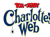 Tom and Jerry: Charlotte's Web/Transcripts