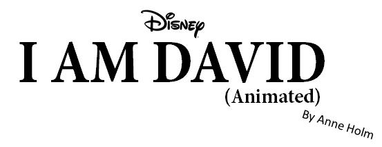 I Am David (Animated)