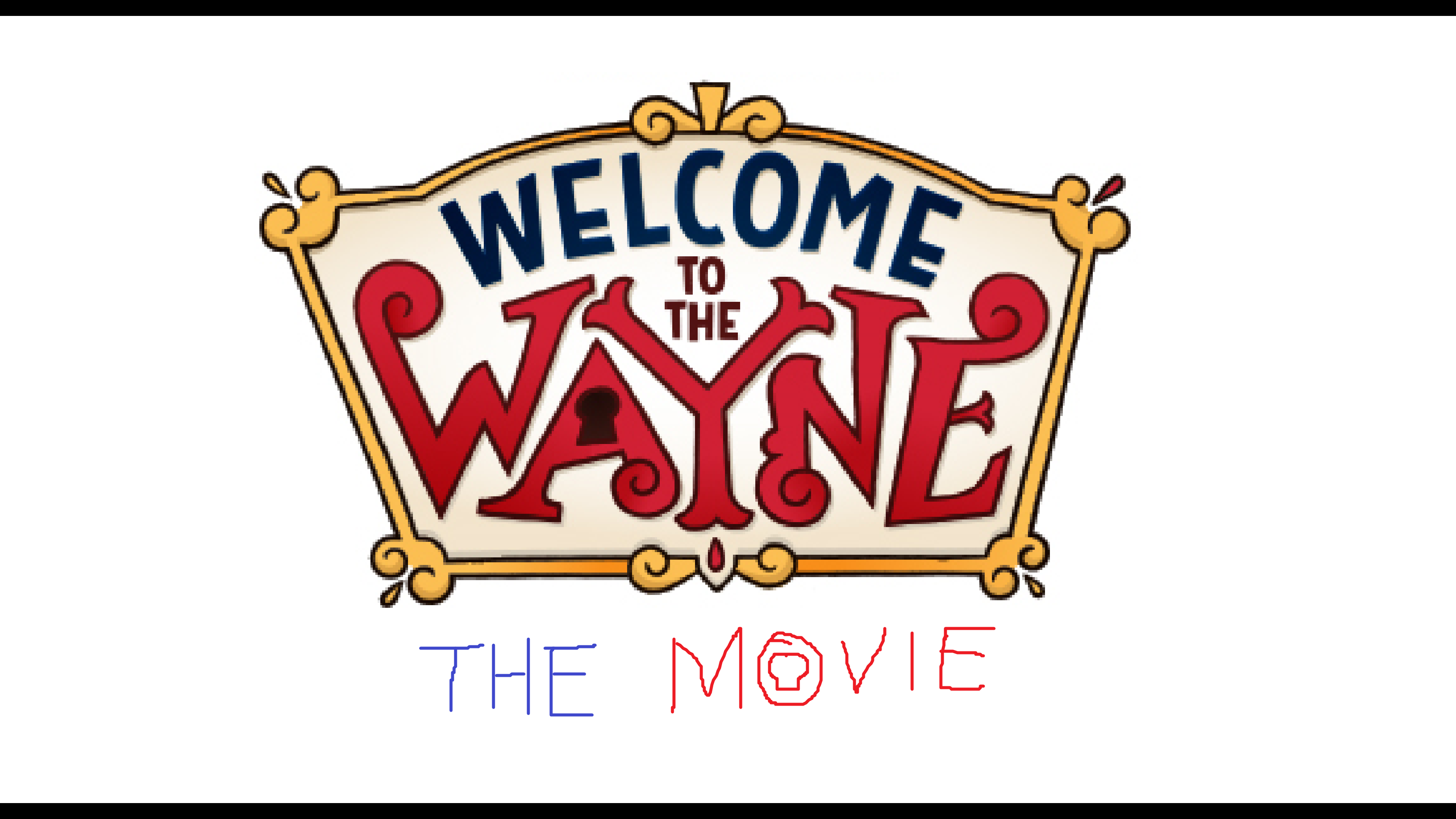 Welcome to the Wayne: The Movie