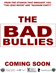 The Bad Bullies Movie Poster.png