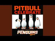 "Celebrate (From the Original Motion Picture ""Penguins of Madagascar"")"