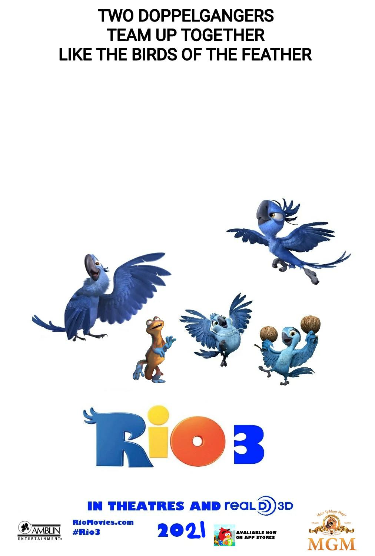 Rio 3: The Copycats (2021)