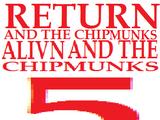 Return of the Chipmunks: Alvin and the Chipmunks 5 (2019 film)/Credits