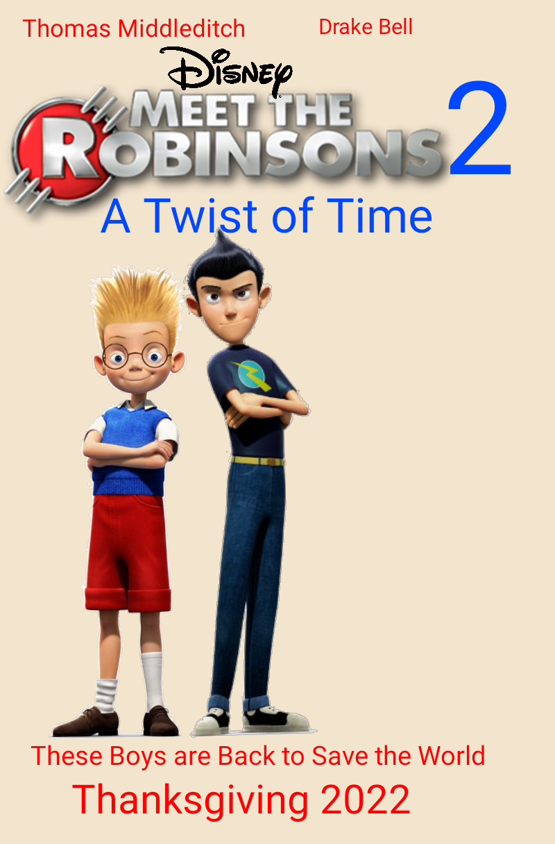 Meet the Robinsons 2: A Twist of Time (2022 Film)
