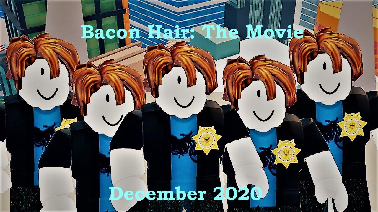 Bacon Hair: The Movie