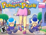 Super Princess Peach 2: Power Princesses