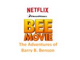 Bee Movie: The Adventures of Barry B. Benson