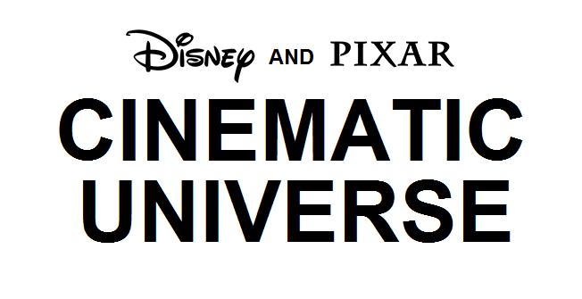 Disney and Pixar Cinematic Universe