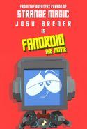 Fandroid the movie josh brener