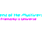 Legends of the Multiverse: Friendship is Universe