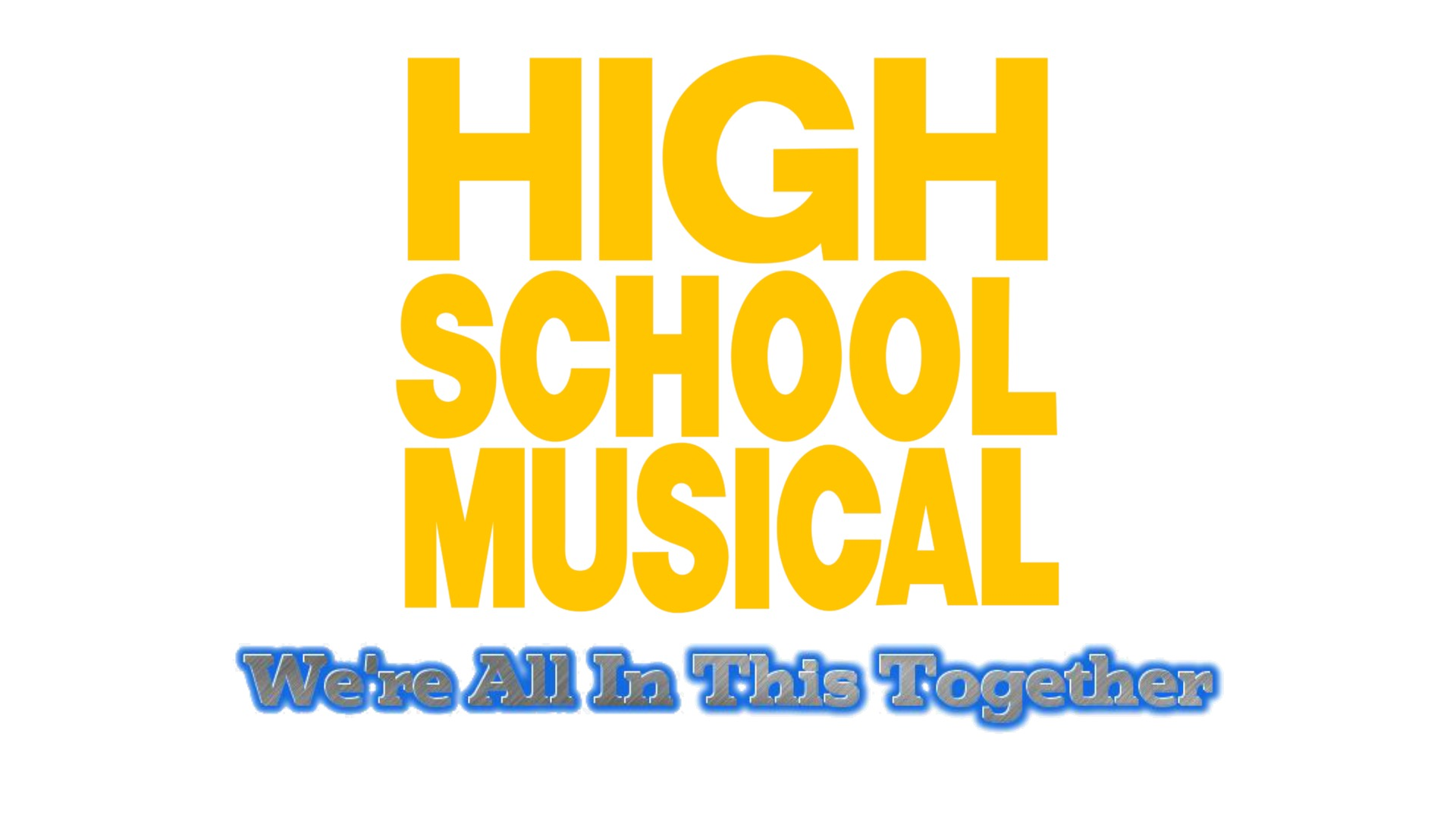 High School Musical: We're All In This Together