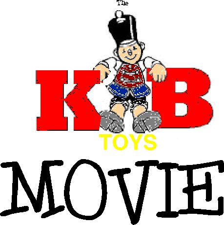 The KB Toys Movie