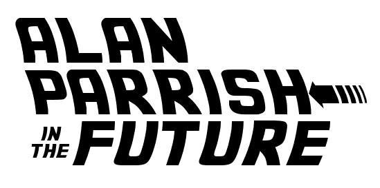 Alan Parrish in the Future