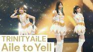 TRINITYAiLE「Aile to Yell」バーチャルライブ映像【IDOLY PRIDE】