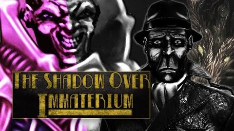 The Shadow Over Immateriums