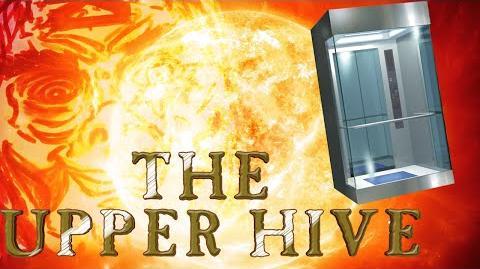 """Upper Hive"" Session 3 - Part 1- Actual Attempt Edition"