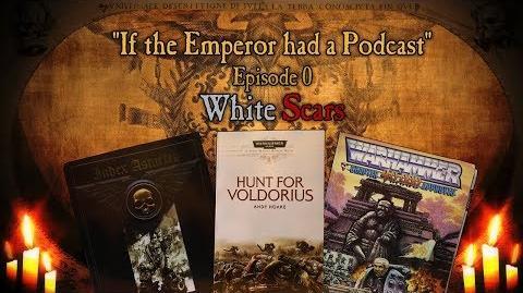 Episode 0: White Scars (Podcast)
