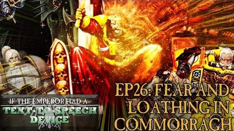 If the Emperor had a Text-to-Speech Device - Episode 26 Part 2 Fear and Loathing in Commorragh
