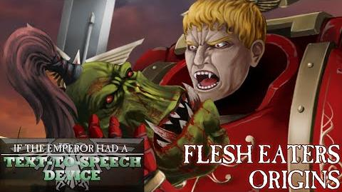 The Origins of the Flesh Eaters Space Marine Chapter