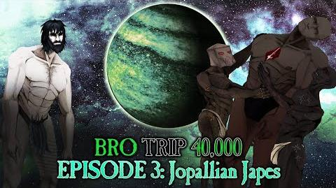 Episode 3: Jopallian Japes