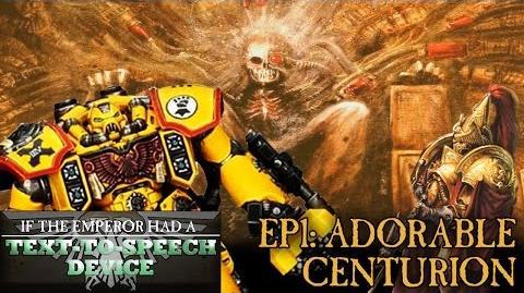 Episode 1: Adorable Centurion