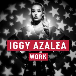 Iggy Azalea - Work.jpg