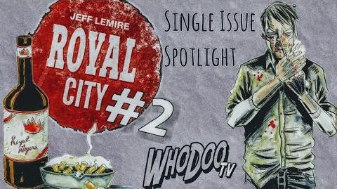 Royal City 2 - Single Issue Spotlight Review
