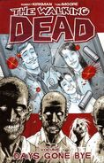 The Walking Dead: Days Gone By (Collected)