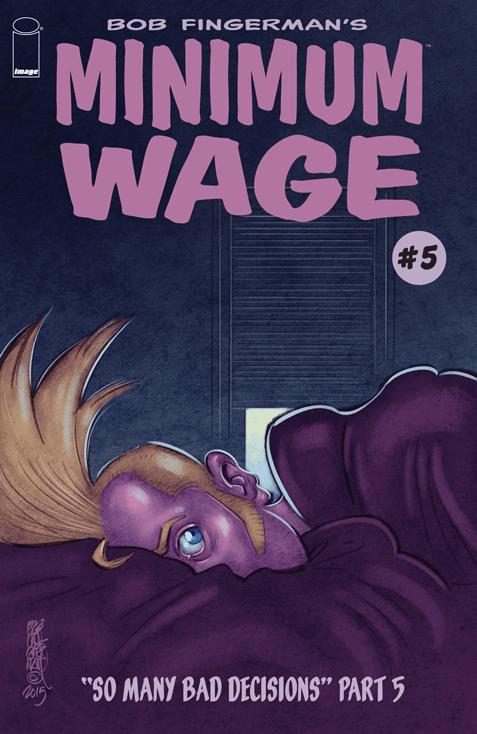 Minimum Wage: So Many Bad Decisions Vol 1 5