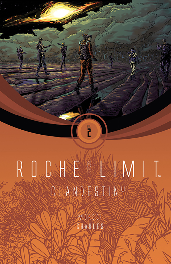 Roche Limit: Clandestiny TPB Vol 2 (Collected)